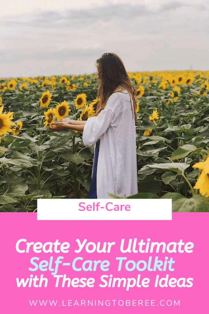 Building the Ultimate Self-Care Toolkit by Learning to Be Free